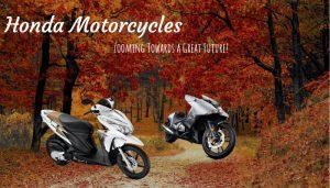 Honda Motorcycles: Zooming Towards a Great Future!